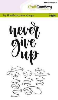 CraftEmotions clearstamps A6 -  handletter - never give up (Eng) Carla Kamphuis